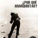 """[Argentina] Lançamento do vídeo-panfleto """"Por que anarquistas?"""""""