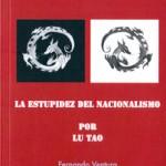 """[Espanha] Livro: """"A estupidez do Nacionalismo por Lu Tao"""", de Fernando Ventura"""