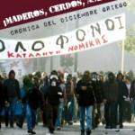 [Espanha] Livro: Policiais, porcos, assassinos. Crônicas do dezembro grego. 2008