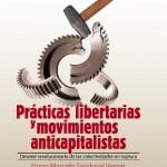 """[México] Lançamento: """"Práticas libertárias e movimentos anticapitalistas"""""""