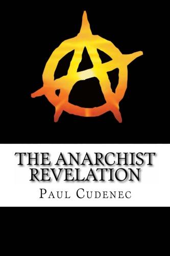 The Anarchist Revelation (1)