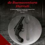 """[Espanha] Livro: """"La Cocinera de Buenaventura Durruti"""""""