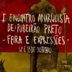 """""""I Encontro Anarquista de Ribeirão Preto - Feira e Expressões"""" acontece neste final de semana"""