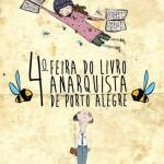 Feira do Livro Anarquista de Porto Alegre acontece neste fim de semana