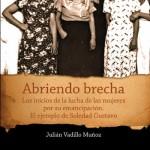 [Espanha] Lançado livro que compila os escritos mais significativos da anarquista Soledad Gustavo