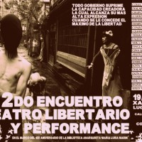 [México] Relato do 2º Encontro de Teatro Libertário e Performance