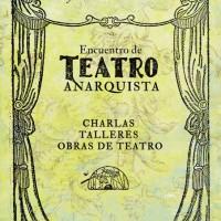 [Argentina] Encontro de Teatro Anarquista, em Buenos Aires