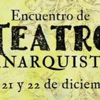 [Argentina] Encontro de teatro anarquista é neste final de semana, em Buenos Aires