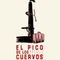 """[Espanha] Novidade editorial: """"El Pico de los Cuervos. Matar a Franco"""""""