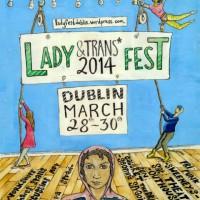 [Irlanda] Dublin: Festival de Damas e Trans* 2014