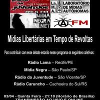 """Rádio Cordel Libertário: """"Mídias Libertárias em Tempo de Revoltas"""""""