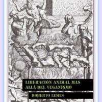 """[Espanha] Livro: """"Libertação animal além do veganismo"""""""