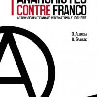 """[França] Livro: """"Anarquistas contra Franco"""""""