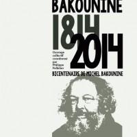 [França] Livro: Atualidade de Bakunin 1814-2014