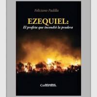 """[Peru] Livro: """"Ezequiel: O profeta que incendiou a pradaria"""""""