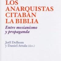 [Espanha] Livro: Quando os anarquistas citavam a Bíblia. Entre messianismo e propaganda