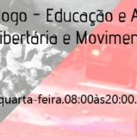 Teresina: Roda de Diálogo - Educação e Anarquismo: Pedagogia Libertária e Movimento Estudantil