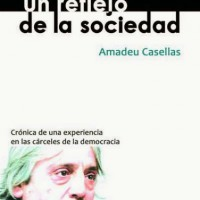 [Espanha] Livro: Um reflexo da sociedade. Crônica de uma experiência nas prisões da democracia