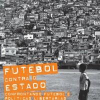 """São Paulo: Lançamento do livro """"Futebol contra o Estado"""""""