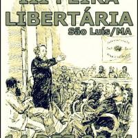 """Chamada para a """"III Feira Libertária de São Luís (MA)"""""""
