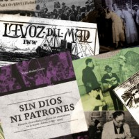 """[Chile] Baixe gratuitamente o livro """"Sem Deus nem patrões: história, diversidade e conflitos do anarquismo na região chilena (1890-1990)"""""""