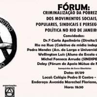 Rio de Janeiro: Fórum de diálogos e debates sobre a criminalização da pobreza, dos movimentos sociais, populares, sindicais e perseguição política no Rio de Janeiro
