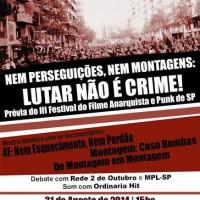 São Paulo: Nem perseguições, nem montagens: LUTAR NÃO É CRIME! Prévia do III Festival do Filme Anarquista e Punk de São Paulo, 2014