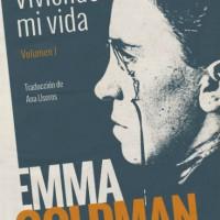 """[Espanha] Reedição de """"Viviendo mi vida"""" de Emma Goldman"""