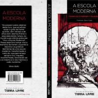 """Lançamento: """"A Escola Moderna"""", de Francisco Ferrer y Guardia"""