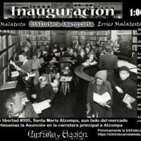 """[México] Oaxaca ingovernável: Inauguração do Centro Social e Biblioteca Libertária """"Errico Malatesta"""""""