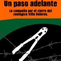 [Uruguai] Novo material para descarregar: Um passo adiante / A campanha pelo fechamento do zoológico Villa Dolores