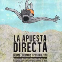 [Espanha] Lançamento: A aposta direta - Debate libertário e ciclo político