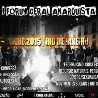 I Fórum Geral Anarquista 2015 no Rio de Janeiro, de 4 a 7 de junho