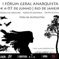 [Rio de Janeiro-RJ] I Fórum Geral Anarquista 2015 – Apresentação e Programação