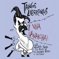 """[Argentina] A história do anarquismo argentino em """"Tangos Libertários"""""""