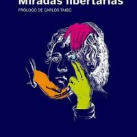 [Espanha] Novo livro: Olhares libertários