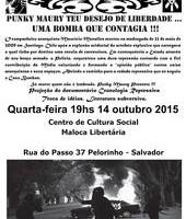 [Salvador-BA] Evento: Punky Maury teu desejo de liberdade… uma bomba que contagia!!!