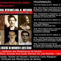 [Santos-SP] Curso: Outubro Vermelho & Negro - Precursores do Anarquismo no Brasil