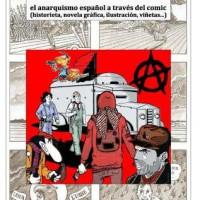 [Espanha] Gráfica Libertária. O anarquismo espanhol através do comic