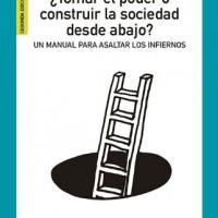 [Espanha] Lançamento: Tomar o poder ou construir a sociedade desde baixo?