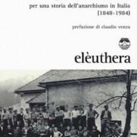 [Itália] Lançamento: Utopia e Ação. Por uma história do anarquismo na Itália (1848-1984), de Antonio Senta