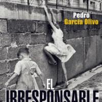 [Espanha] Lançamento: O Irresponsável, de Pedro García Olivo