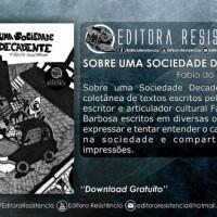 """Lançamento: """"Sobre uma Sociedade Decadente"""", de Fabio da Silva Barbosa"""