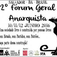 [Salvador-BA] 2º Fórum Geral Anarquista