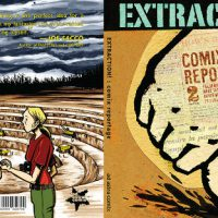 """[Canadá] Livro """"EXTRACTION! Comix Reportage"""""""