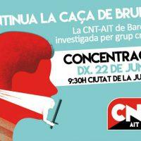 [Espanha] Continua a caça às bruxas: a CNT-AIT de Barcelona investigada como grupo criminoso