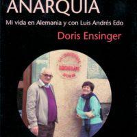 """[Espanha] Lançamento: """"Amor e anarquia. Minha vida na Alemanha com Luis Andrés Edo"""", de Doris Ensinger"""