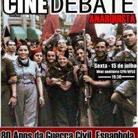 [Florianópolis-SC] Cine Debate Anarquista | Em memória aos 80 Anos da Guerra Civil Espanhola
