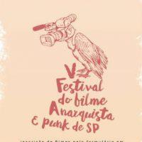 [São Paulo-SP] Convocatória para envio de filmes: V Festival do Filme Anarquista e Punk de SP