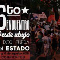 [Argentina] 6º Encuentro desde abajo y por fuera del estado